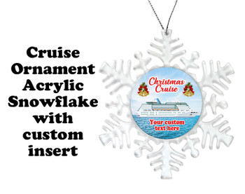 Cruise ornament.  Commemorate your cruise with this custom ornament.  Snowflake.  Design 001