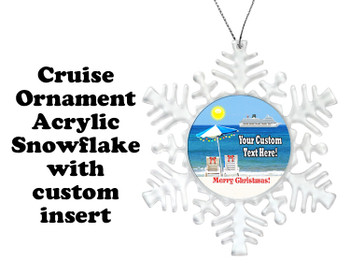 Cruise ornament.  Commemorate your cruise with this custom ornament.  Snowflake.  Design 003