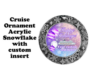 Cruise ornament.  Commemorate your cruise with this custom ornament.  Round.  Design 005