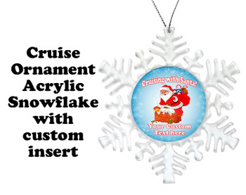 Cruise ornament.  Commemorate your cruise with this custom ornament.  Snowflake.  Design 006