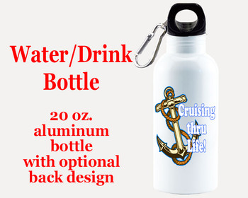 Cruise themed Water - Beverage Bottle.  20 Oz Aluminum Bottle with optional back design.  Design 002