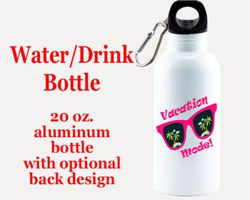 Cruise themed Water - Beverage Bottle.  20 Oz Aluminum Bottle with optional back design.  Design 0019
