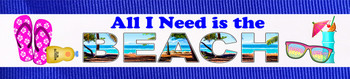"""Towel Anchor - """"All I Need is the Beach"""""""