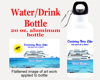 Cruise themed Water - Beverage Bottle.  20 Oz Aluminum Bottle with your custom text.  Design 0022