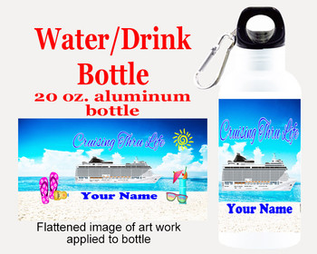 Cruise themed Water - Beverage Bottle.  20 Oz Aluminum Bottle with your custom text.  Design 0023