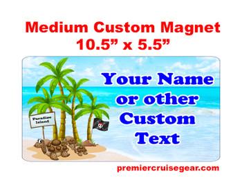 "Cruise Ship Door Magnet - Medium magnet 10 1/2"" x 5 1/2"".  Customizable!  Design 001"