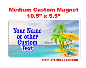 "Cruise Ship Door Magnet - Medium magnet 10 1/2"" x 5 1/2"".  Customizable!  Design 006"