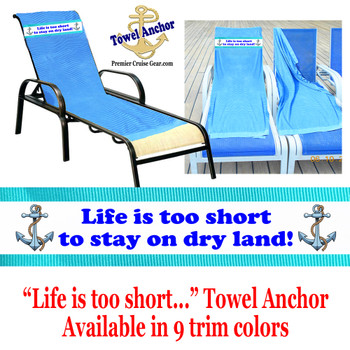 """Towel Anchor - """"Life is too short"""""""
