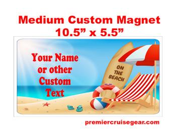 "Cruise Ship Door Magnet - Medium magnet 10 1/2"" x 5 1/2"".  Customizable!  Design 032"