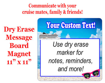 "Cruise Magnet - Dry erasable magnet.  11"" x 11""   Design 002"