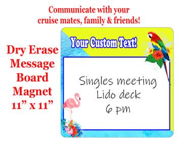 "Cruise Magnet - Dry erasable magnet.  11"" x 11""   Design 004"