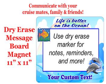 "Cruise Magnet - Dry erasable magnet.  11"" x 11""   Design 006"