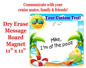 "Cruise Magnet - Dry erasable magnet.  11"" x 11""   Design 007"