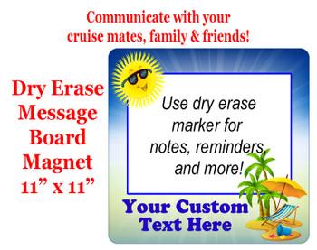 "Cruise Magnet - Dry erasable magnet.  11"" x 11""   Design 008"