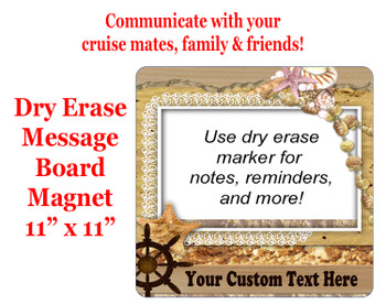 "Cruise Magnet - Dry erasable magnet.  11"" x 11""   Design 011"