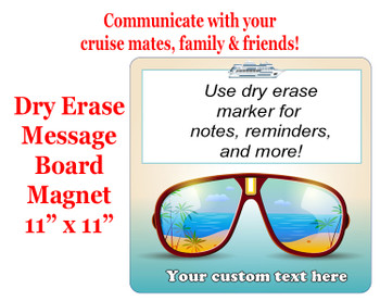 "Cruise Magnet - Dry erasable magnet.  11"" x 11""   Design 012"