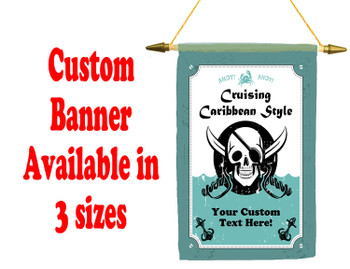Cruise Ship Door Banner -  available in 3 sizes.    Custom with your text!  Pirate