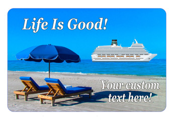 """Cruise Ship Door Magnet - Extra large 11"""" x 17"""" - Life is Good!"""
