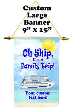Cruise Ship Door Banner -  available in 3 sizes.    Custom with your text!  Family Trip