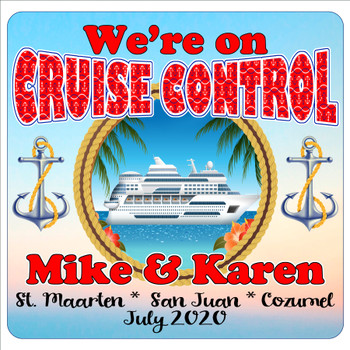 """Cruise Ship Door Magnet - 11"""" x 11"""" -  Customized  with your text -cruise control"""
