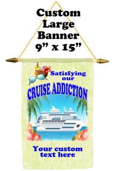 Cruise Ship Door Banner -  available in 3 sizes.    Custom with your text!  -addiction