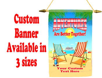 Cruise Ship Door Banner -  available in 3 sizes.    Custom with your text!  -adventures
