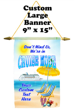 Cruise Ship Door Banner -  available in 3 sizes.    Custom with your text!  -cruise mode