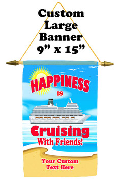 Cruise Ship Door Banner -  available in 3 sizes.    Custom with your text!  -happiness 2