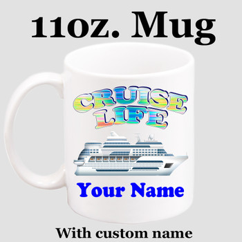 Cruise & Beach theme Custom 11 oz. mug.  Great gift for friends & family or as a special memento for you!  (002