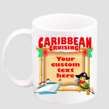 Cruise & Beach theme Custom 11 oz. mug.  Great gift for friends & family or as a special memento for you!  (004
