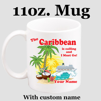 Cruise & Beach theme Custom 11 oz. mug.  Great gift for friends & family or as a special memento for you!  (008