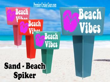 Beach - Sand Spiker.  Keep your drinks sand free.  Design 014