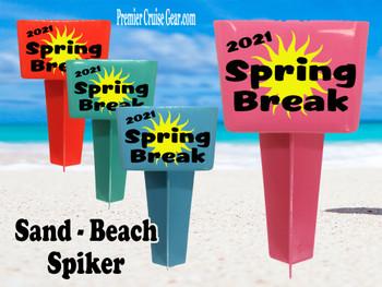 Beach - Sand Spiker.  Keep your drinks sand free.  Design 036