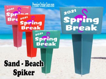 Beach - Sand Spiker.  Keep your drinks sand free.  Design 037