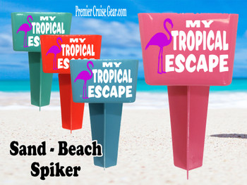 Beach - Sand Spiker.  Keep your drinks sand free.  Design 038