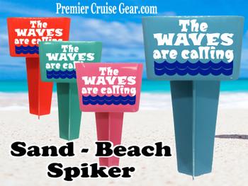 Beach - Sand Spiker.  Keep your drinks sand free.  Design 039