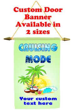 Cruise Ship Door Banner - Cruising Mode