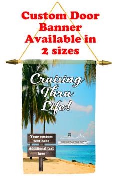 Cruise Ship Door Banner - Cruising Thru Life 2