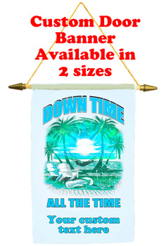 Cruise Ship Door Banner - Down Time