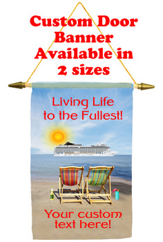 Cruise Ship Door Banner - Life to the Fullest 2