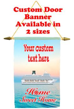 Cruise Ship Door Banner - Home Sweet Home