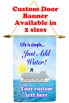 Cruise Ship Door Banner - Life is Simple 1