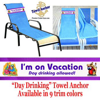 "Towel Anchor - ""Day Drinking"""
