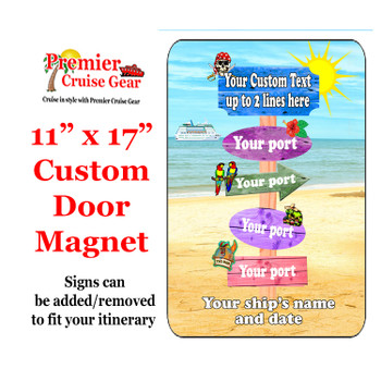 """Cruise Ship Door Magnet - Extra large 11"""" x 17"""" - Sign Post 1"""