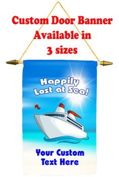 Cruise Ship Door Banner -  available in 3 sizes.      Lost at sea