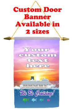 Cruise Ship Door Banner - we be cruising
