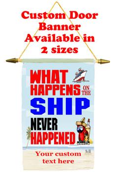 Cruise Ship Door Banner - what happens
