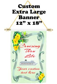 Cruise Ship Door Banner - Extra-Large Banner - Cruising thru Life