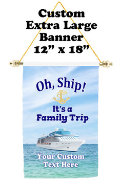 Cruise Ship Door Banner - Extra-Large Banner  Family Trip