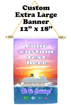 Cruise Ship Door Banner - Extra-Large Banner - we be cruising